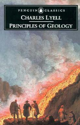 Principles of Geology - Lyell, Charles, Sir, and Secord, James A (Editor)