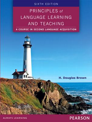 Principles of Language Learning and Teaching - Brown, H Douglas
