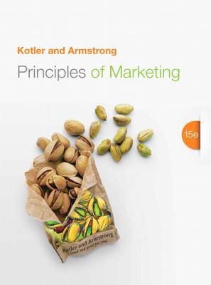 Principles of Marketing - Kotler, Philip T., and Armstrong, Gary
