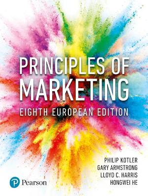 Principles of Marketing - Armstrong, Gary, and Harris, Lloyd, and He, Hongwei