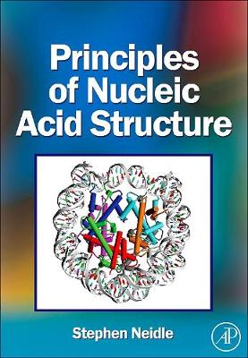 Principles of Nucleic Acid Structure - Neidle, Stephen