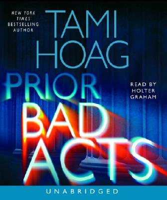 Prior Bad Acts - Hoag, Tami, and Graham, Holter (Read by)