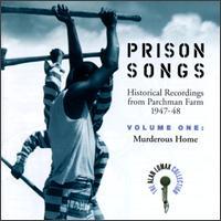 Prison Songs, Vol. 1: Murderous Home - Various Artists