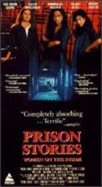 Prison Stories: Women on the Inside