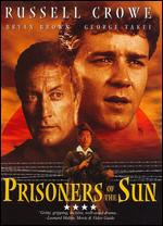 Prisoners of the Sun - Stephen Wallace