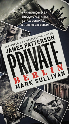 Private Berlin - Patterson, James, and Sullivan, Mark
