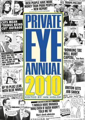 Private Eye Annual 2010 - Hislop, Ian