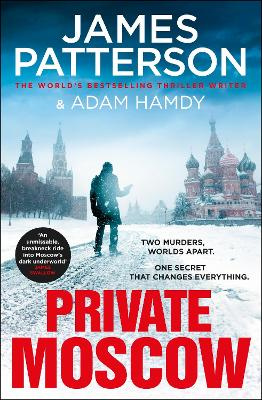 Private Moscow: (Private 15) - Patterson, James, and Hamdy, Adam