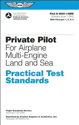 Private Pilot for Airplane Multi-Engine Land and Sea - Federal Aviation Administration (FAA)