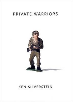 Private Warriors - Silverstein, Ken
