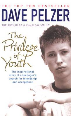 Privilege of Youth - Pelzer, Dave
