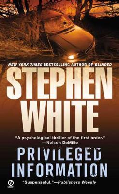 Privileged Information - White, Stephen, Dr.