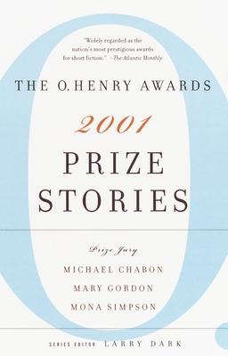 Prize Stories: The O. Henry Awards - Dark, Larry (Editor)