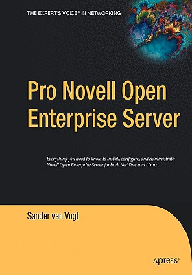 Pro Novell Open Enterprise Server - Van Vugt, Sander