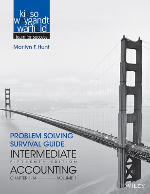 Problem Solving Survival Guide to Accompany Intermediate Accounting, Volume 1: Chapters 1 - 14 - Kieso, Donald E, Ph.D., CPA, and Weygandt, Jerry J, Ph.D., CPA, and Warfield, Terry D