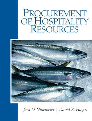 Procurement of Hospitality Resources - Ninemeier, Jack D, and Hayes, David K