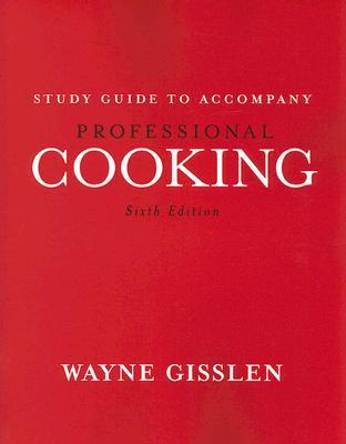 Professional Cooking Sixth Edition - Gisslen, Wayne
