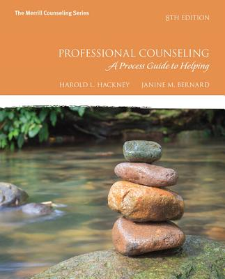 Professional Counseling: A Process Guide to Helping - Hackney, Harold, and Bernard, Janine
