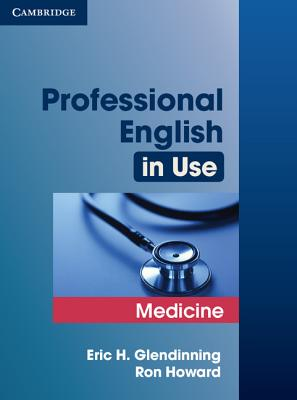 Professional English in Use Medicine - Glendinning, Eric