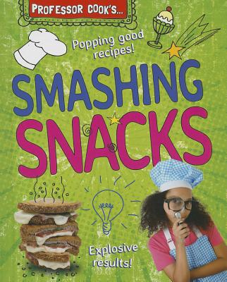 Professor Cook's Smashing Snacks - Brash, Lorna