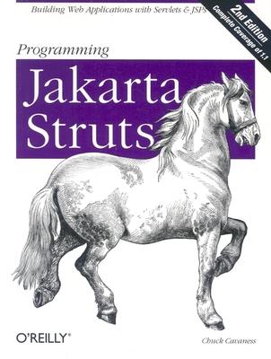 Programming Jakarta Struts - Cavaness, Chuck