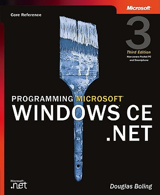 Programming Microsoft Windows CE .Net - Boling, Douglas