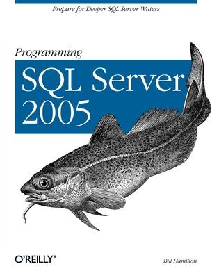 Programming SQL Server 2005 - Hamilton, Bill