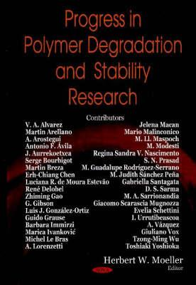 Progress in Polymer Degradation and Stability Research - Moeller, Herbert W (Editor)