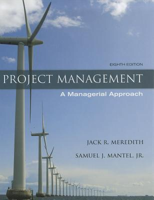 Project Management: A Managerial Approach - Meredith, Jack R