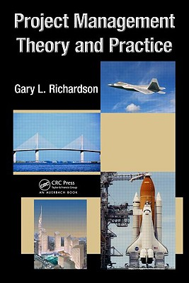 Project Management Theory and Practice - Richardson, Gary L