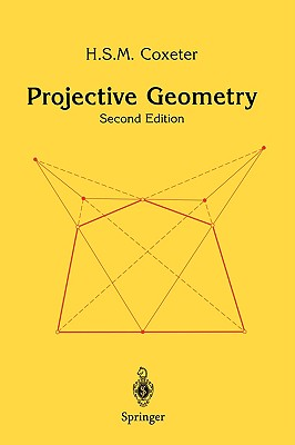 Projective Geometry - Coxeter, H S M