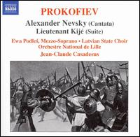 Prokofiev: Alexander Nevsky; Lieutenant Kijé Suite - Ewa Podles (mezzo-soprano); State Choir Latvija (choir, chorus); Orchestre National de Lille-Région Nord - Pas-de Calais;...