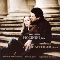 Prokofiev, Franck: Sonatas; Debussy: Syrinx; Liszt: Liebestod - Andreas Haefliger (piano); Marina Piccinini (flute)