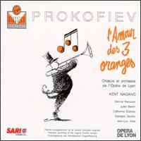 Prokofiev: L'Amour des Trois Oranges - Beatrice Uria-Monzon (mezzo-soprano); Brigitte Fournier (soprano); Catherine Dubosc (soprano); Consuelo Caroli (mezzo-soprano); Didier Henry (baritone); Gabriel Bacquier (vocals); Georges Gautier (tenor); Gregory Reinhart (bass)