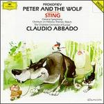 Prokofiev: Peter and the Wolf; Classical Symphony; Overture on Hebrew Themes; March - Chamber Orchestra of Europe (chamber ensemble); Stefan Vladar (piano); Sting; Claudio Abbado (conductor)