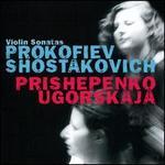 Prokofiev & Shostakovich: Violin Sonatas
