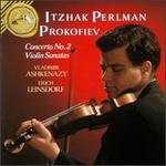 Prokofiev: Sonatas for Violin; Concerto No. 2