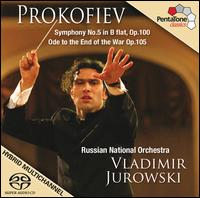 Prokofiev: Symphony No. 5; Ode to the End of the War  - Russian National Orchestra; Vladimir Jurowski (conductor)