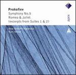 Prokofiev: Symphony No. 5; Romeo & Juliet