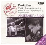 Prokofiev: Violin Concertos 1 & 2; Romeo & Juliet; Symphony No. 5; Scythian Suite