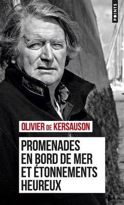 Promenades en bord de mer et etonnements heureux - Kersauson, Olivier de