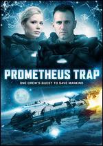 Prometheus Trap - Andrew Bellware
