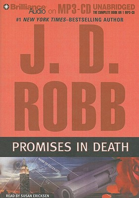 Promises in Death - Robb, J D, and Ericksen, Susan (Read by)