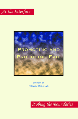 Promoting and Producing Evil: Second Edition - Billias, Nancy (Volume editor)