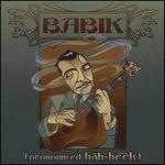 Pronounced: Bah-Beek