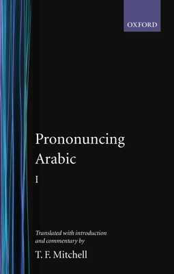 Pronouncing Arabic 1 - Mitchell, T F