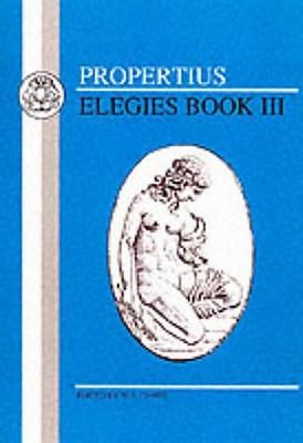 Propertius: Elegies III - Propertius