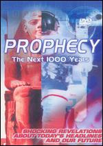 Prophecy: The Next 1000 Years -