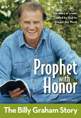 Prophet with Honor, Kids Edition: The Billy Graham Story - Martin, William C