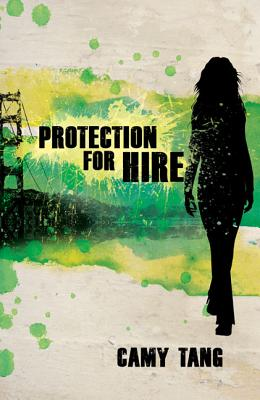 Protection for Hire - Tang, Camy